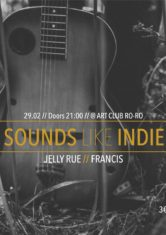 Sounds Like INDIE // Jelly Rue // Francis